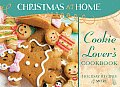 Cookie Lover's Cookbook: Holiday Recipes & More (Christmas at Home)