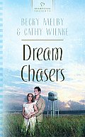 Dream Chasers (Heartsong Presents - Contemporary)