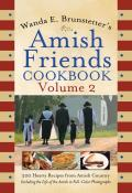 Wanda E. Brunstetter's Amish Friends Cookbook
