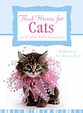 Thank Heaven for Cats: And Other Little Pleasures