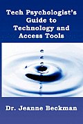 Tech Psychologist's Guide to Technology and Access Tools