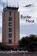 Border Heat