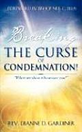 Breaking the Curse of Condemnation!