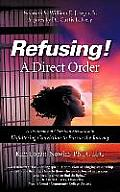 Refusing a Direct Order
