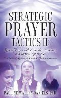 Strategic Prayer Tactics II: Types of Prayer with Aromatic Attractions and Tactical Approaches