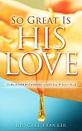 So Great Is His Love