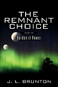 The Remnant Choice