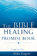 The Bible Healing Promise Book