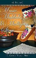 Music, Mukluks & Mulligan Stew