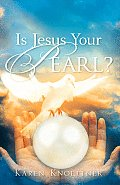Is Jesus Your Pearl?