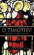 O Timothy! Guard the Deposit of Faith