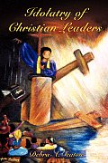 Idolatry of Christian Leaders