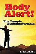 Body Alert!! the Temple Building Formula