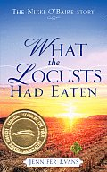 What the Locusts Had Eaten