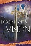 The Descendant's Vision