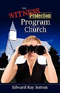 The Witness Protection Program for the Church