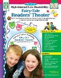High-Interest/Low-Readability: Fairy Tale Readers' Theater