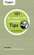 101 Successful PR Campaign Tips