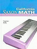 California Saxon Math: Intermediate 4, Volume 2