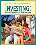 Investing: Making Money Work for You (Real World Math: Personal Finance)