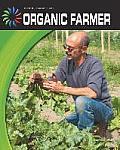 Organic Farmer (Cool Careers)