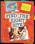 Super Smart Information Strategies: Find the Right Site (Information Explorer)