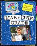 Super Smart Information Strategies: Make the Grade