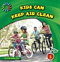Kids Can Keep Air Clean (21st Century Basic Skills Library)