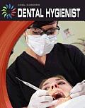 Dental Hygienist (Cool Careers)