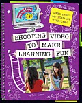 Super Smart Information Strategies: Shooting Video to Make Learning Fun (Super Smart Information Strategies)
