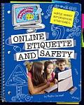 Super Smart Information Strategies: Online Etiquette and Safety (Super Smart Information Strategies)