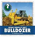 What Does It Do? Bulldozer (Community Connections)