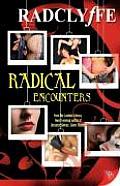 Radical Encounters