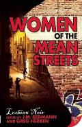 Women of the Mean Streets:...