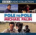 Pole to Pole (BBC Radio Collections)