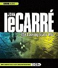 The Looking Glass War: A BBC Full-Cast Radio Drama