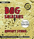Dog Soldiers: Unabridged Value-Priced Edition