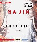 A Free Life: Unabridged Value-Priced Edition