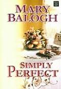 Simply Perfect (Large Print) (Center Point Platinum Romance)