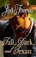 Tall, Dark, and Texan (Large Print) (Center Point Premier Romance)