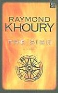 The Sign (Large Print) (Center Point Platinum Fiction)