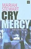 Cry Mercy (Large Print) (Center Point Platinum Romance)
