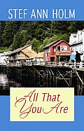All That You Are (Large Print) (Center Point Premier Romance) Cover