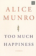 Too Much Happiness (Large Print) (Center Point Platinum Fiction)