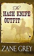 The Hash Knife Outfit (Large Print)
