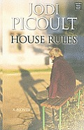 House Rules (Large Print) (Center Point Platinum Fiction)