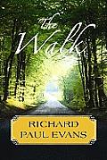 The Walk (Large Print) (Center Point Platinum Fiction)