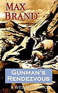 Gunman's Rendezvous (Large Print) (Center Point Premier Western) Cover