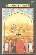 Beneath a Marble Sky (Large Print) (Platinum Readers Circle)