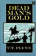 Dead Man's Gold (Large Print) (Center Point Western Complete)